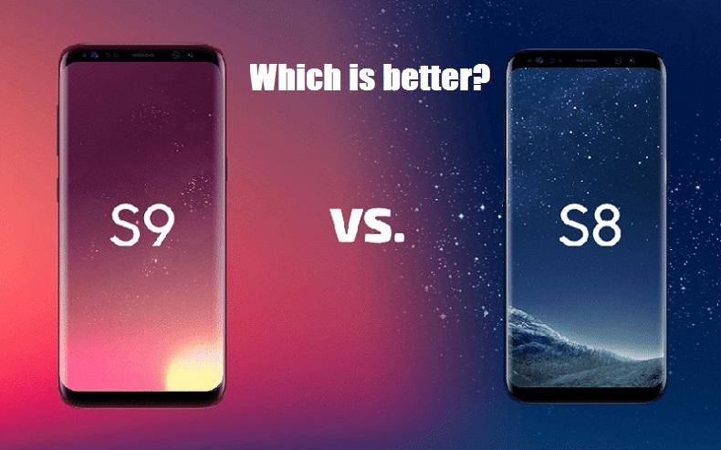 Samsung s9 vs s8