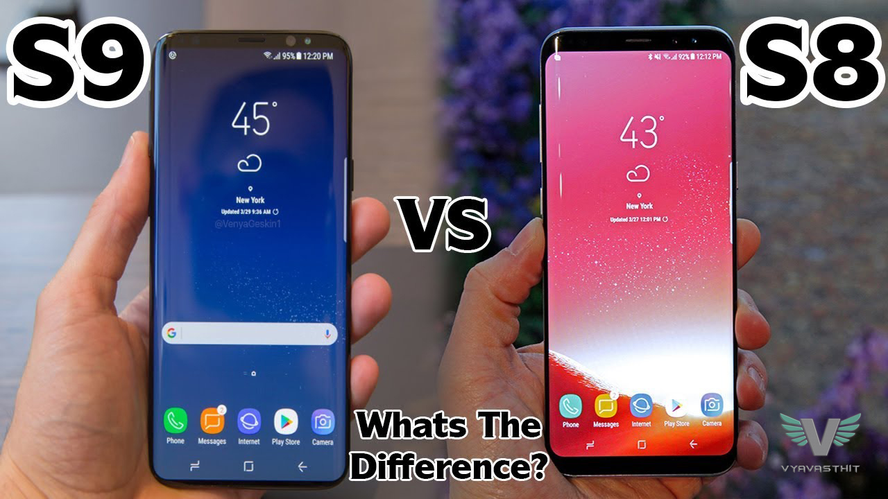 Samsung s9 vs s8 specs