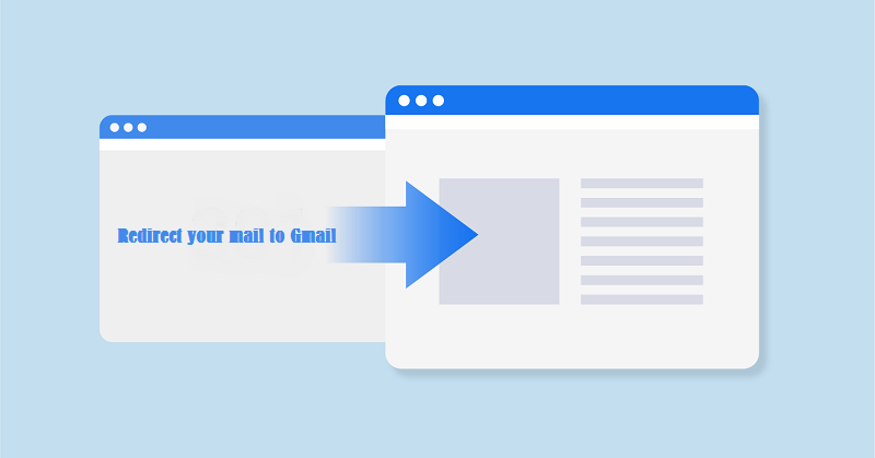 Redirect your mail to Gmail